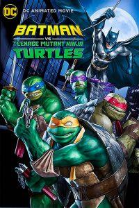 فيلم كرتون باتمان ضد سلاحف النينجا Batman vs Teenage Mutant Ninja Turtles 2019