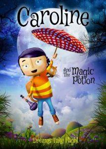 فيلم كرتون كارولين و جرعة السحر Caroline and the Magic Potion 2015 مترجم