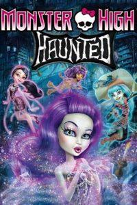 فيلم كرتون مدرسة الوحوش العليا: مسكون Monster High Haunted 2015 مترجم