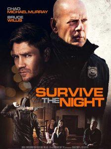فيلم البقاء على قيد الحياة في الليل Survive the Night 2020 مترجم