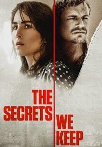 فيلم The Secrets We Keep 2020 الأسرار التي نحتفظ بها مترجم